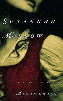 SUSANNAH MORROW: A Novel of Salem