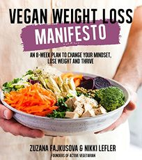 Vegan Weight Loss Manifesto: An 8-Week Plan to Change Your Mindset