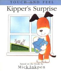 Kippers Surprise: [Touch and Feel]