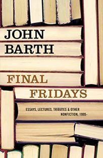Final Fridays: Essays