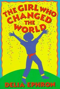 The Girl Who Changed the World