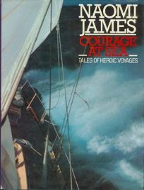 Courage at Sea: Tales of Heroic Voyages