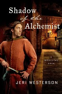Shadow of the Alchemist: A Crispin Guest Medieval Noir