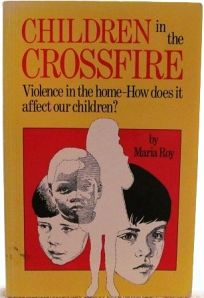 Children in the Crossfire: Understanding the Effects of Spouse Battering on Children
