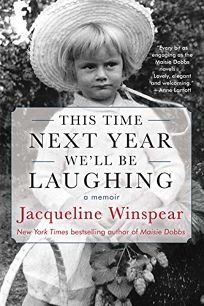 This Time Next Year We'll Be Laughing: A Memoir