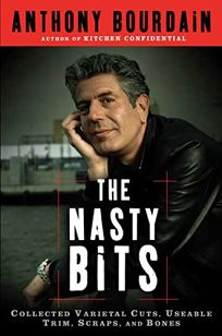 The Nasty Bits: Collected Varietal Cuts