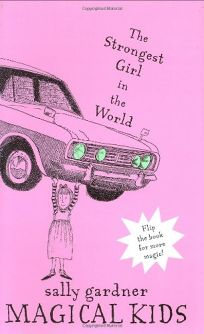 The Strongest Girl in the World; The Invisible Boy