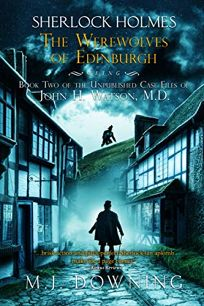 Sherlock Holmes and the Werewolves of Edinburgh