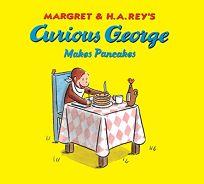 Curious George Makes Pancakes Lap Board Book