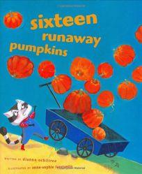 Sixteen Runaway Pumpkins