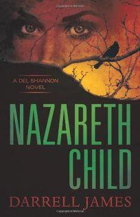 Nazareth Child: A Del Shannon Novel