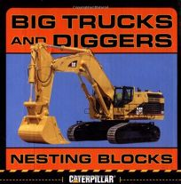 Big Trucks and Diggers Nesting Blocks [With 10 Nesting Blocks]