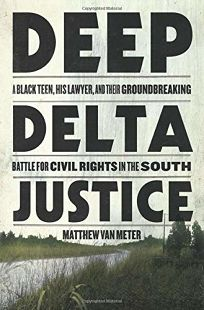 Deep Delta Justice: A Black Teen