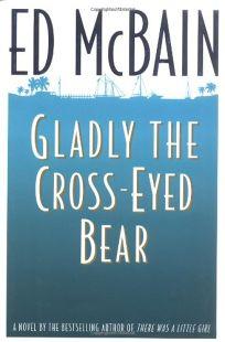 The Glady the Cross-Eyed Bear