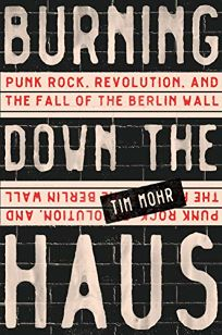 Burning Down the Haus: Punk Rock
