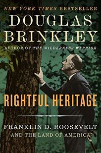 Rightful Heritage: Franklin D. Roosevelt and the Land of America