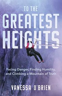 To the Greatest Heights: Facing Danger