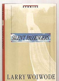 Silent Passengers: Stories
