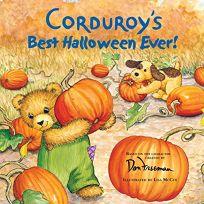 Corduroys Best Halloween Ever! Corduroys Best Halloween Ever!