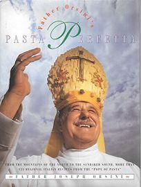 Father Orsinis Pasta Perfecta