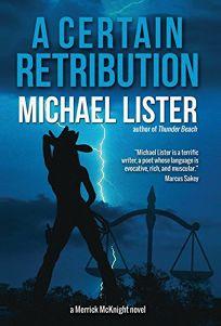 A Certain Retribution: A Merrick McKnight Novel Introducing Reggie Summers