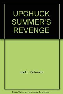 Upchuck Summers Revenge