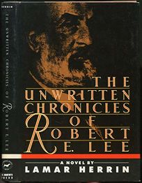 The Unwritten Chronicles of Robert E. Lee