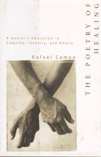 The Poetry of Healing: A Doctors Education in Empathy