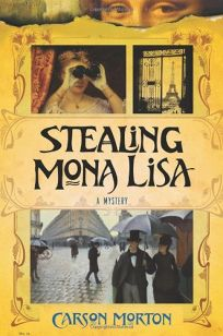 Stealing Mona Lisa: A Novel of Paris