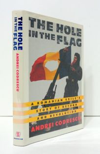 The Hole in the Flag: A Romanian Exiles Story of Return and Revolution