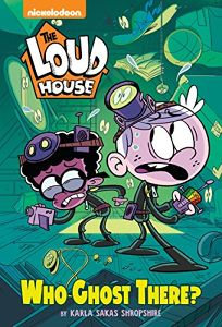 Who Ghost There? the Loud House