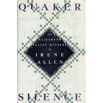 Quaker Silence: An Elizabeth Elliot Mystery