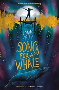 children 39 s book review song for a whale by lynne kelly delacorte 304p isbn 978 1. Black Bedroom Furniture Sets. Home Design Ideas
