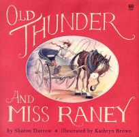 Old Thunder and MS Rainey