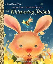 Margaret Wise Browns the Whispering Rabbit