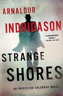 Strange Shores: An Inspector Erlendur Novel