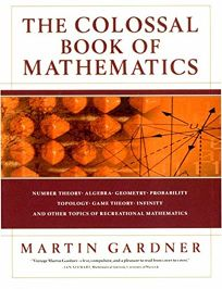 THE COLOSSAL BOOK OF MATHEMATICS: Classic Puzzles