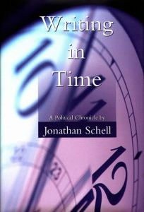World Enough and Time: A Political Chronicle