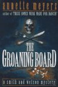 The Groaning Board