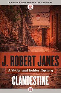 Clandestine: A St.-Cyr and Kohler Mystery