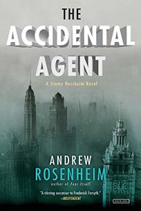 The Accidental Agent: A Jimmy Nessheim Novel