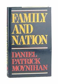 Family and Nation: The Godkin Lectures