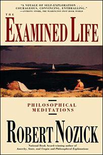 Examined Life: Philosophical Meditations