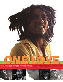 One Love Life With Bob Marley The Wailers