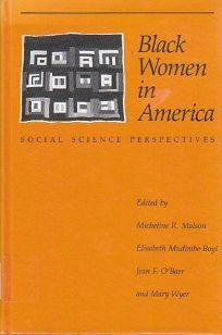 Black Women in America: Social Science Perspectives