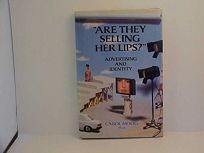 Are They Selling Her Lips?: Advertising and Identity