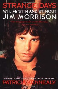 Strange Days: My Life with and Without Jim Morrison