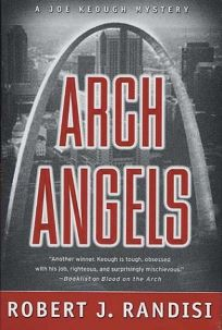 ARCH ANGELS: A Joe Keough Mystery