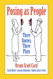 POSING AS PEOPLE: Three Stories