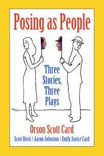 POSING AS PEOPLE: Three Stories